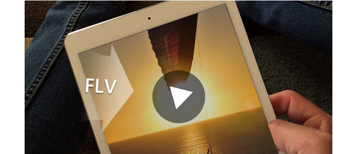 Convert FLV to iPad 2