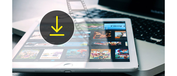How to Download Movies to iPad Freely
