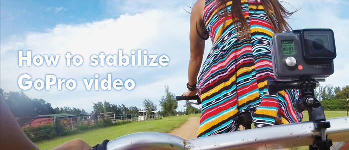 Come stabilizzare il video GoPro