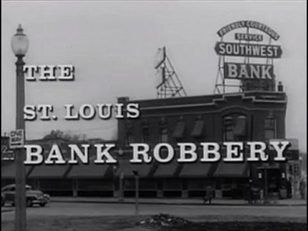Η ληστεία του St. Louis Bank