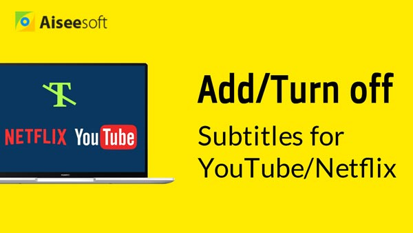 Video Add Turn Off Subtitles for YouTube Netflix
