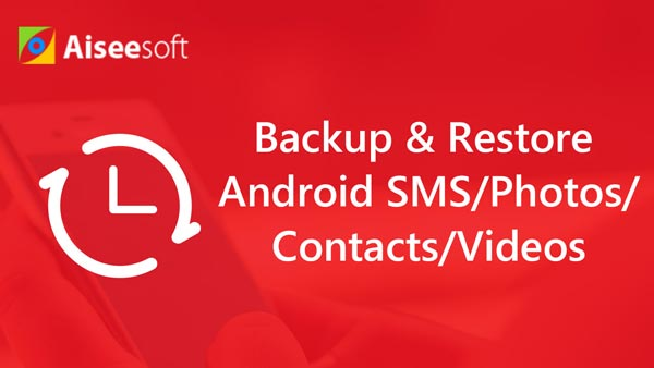 Backup e ripristino di SMS / foto / contatti / video Android