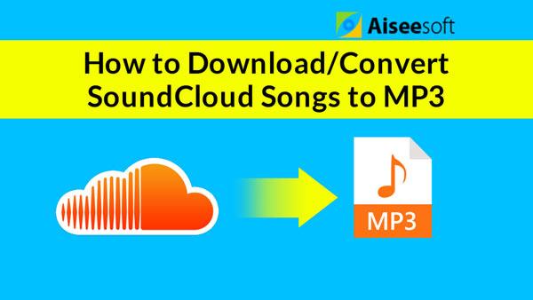 Pobierz / konwertuj utwory SoundCloud na MP3