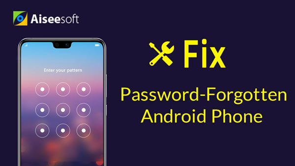 Fix Password Forgotten Android Phone