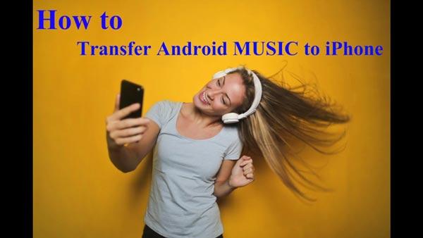 Trasferisci musica da Android a iPhone senza iTunes