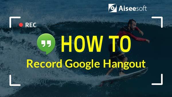 Nagraj wideo Google Hangout