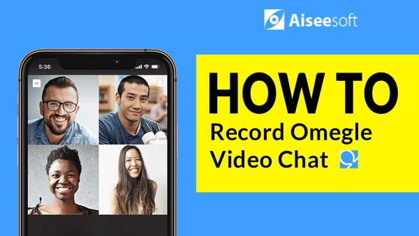 Video Record Omegle Video Chat